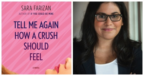 collage of Tell Me Again How A Crush Should Feel cover and Sara Farizan