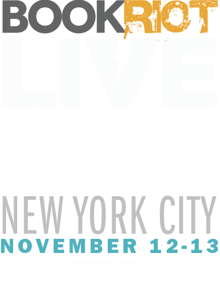 Book Riot Live 2016, New York City, November 12-13