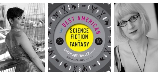 Collage of the cover of Best American Science Fiction and Fantasy with Maria Dahvana Headley and Charlie Jane Anders